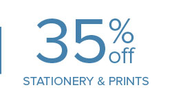 35% off Stationery & Prints