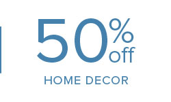 50% off Home Decor